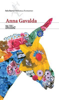 Llega la nueva y esperada novela de la autora de Juntos, nada más.  http://blogdelibrosmasvendidos.blogspot.com.es/2014/01/billie-anna-gavalda-ed-seix-barral.html http://rabel.jcyl.es/cgi-bin/abnetopac?SUBC=BPSO&ACC=DOSEARCH&xsqf99=1736214+