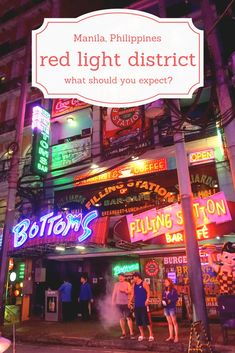 What can you expect from the red light district in Manila? Be prepared!