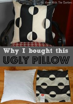Great Idea - why don't I think of that. Why I Bought This Ugly Pillow - At Home With The Barkers