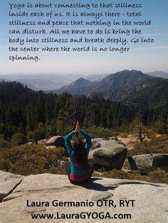 The yoga of inner stillness www.LauraGYOGA.com