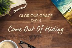 Free ebook the one thing joseph prince ministries joseph prince glorious grace day 4 come out of hiding fandeluxe Images