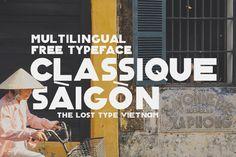 Local Designer Preserves Retro Saigon Font - Saigoneer