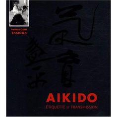 Livre : Aïkido : Étiquette et transmission - Budo Editions