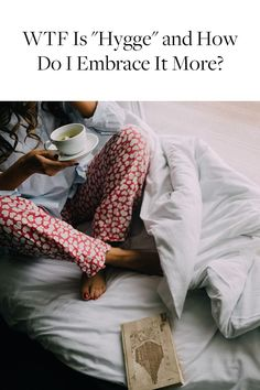 Cozy isn't just a adjective, it's a lifestyle. Find out how to get more joy of your day.