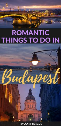 Romantic Things to Do in Budapest