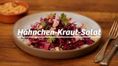 Only of carbs per serving! This chicken and cabbage salad convinces with taste and is still low Chicken And Cabbage, Herb Salad, Cabbage Salad, Baked Oatmeal, Food Videos, Chicken Recipes, Grains, Rice, Herbs