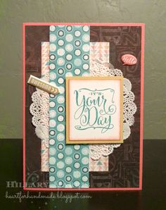 Heart for Handmade: Chalk it Up paper and assortment, stamp set You Mean The World To Me, inks: Lagoon, Sorbet, Black