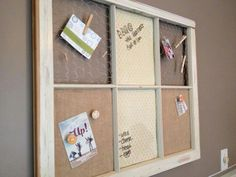 Window pane upcycle to message board idea