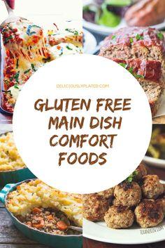 The best gluten free comfort foods I've found! #glutenfree #comfortfood