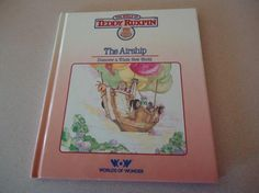 "1985 Teddy Ruxpin Hardcover Book ""The Airship"""