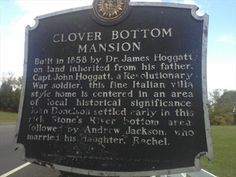 Clover Bottom Mansion - Nashville, TN - Tennessee Historical Markers ...