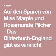 Auf den Spuren von Miss Marple und Rosamunde Pilcher - Das Bilderbuch-England gibt es wirklich!