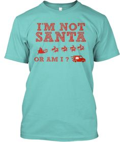 Mail Carrier - I might be Santa   Teespring