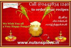 Nuts n spices is the best shop to you to buy your favourite food items,spices,tea packs,spices powder and we wish you all a very happy pongal.