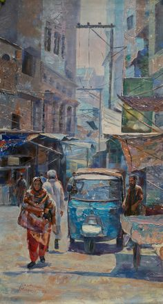 Blue Rikshaw ,Walled City ,Lahore .  Oil on Canvas .