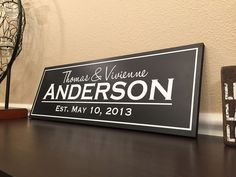 Great family established sign. What an awesome way to display my family name. This site has the best wedding gifts
