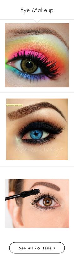 """""""Eye Makeup"""" by be-you-tifle ❤ liked on Polyvore featuring beauty products, makeup, eye makeup, eyes, rainbow, beauty, rainbow eye makeup, mascara, green cosmetics and green makeup"""