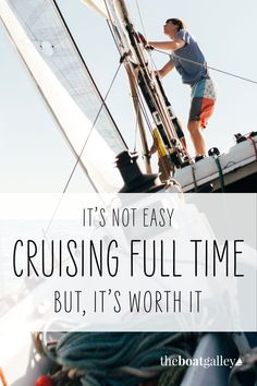 Cruising is hard. So why do it? Sailboat Living, Living On A Boat, Boating Tips, Off Grid Cabin, Dinghy, Earthship, I Need To Know, The Real World, Meeting New People