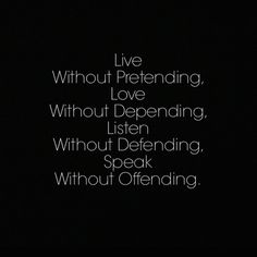 Wow! Words to live by.
