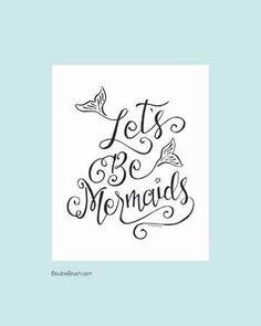 Let's Be Mermaids Art Print Beach Decor Hand Lettered Design