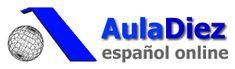 Anímese aprender español online. AulaDiez ofrece cursos de español online con tutorías personalizadas. Gramática española, diplomas D.E.L.E., prácticas de destrezas, vocabulario y formación para profesores.                           http://auladiez.com/