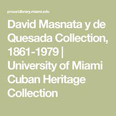 David Masnata y de Quesada Collection, 1861-1979 | University of Miami Cuban Heritage Collection