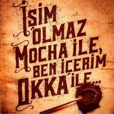 """""""Türk Kahvesi """""""