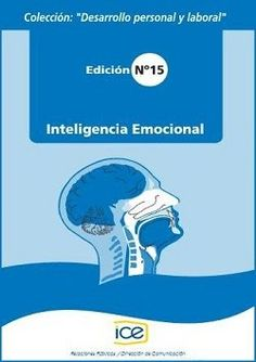 El concepto de inteligencia emocional entendida como la capacidad de sentir…