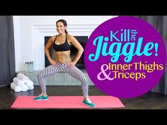 Kill the Jiggle! How To Tone Inner Thighs and Triceps! | with Natalie Jill! - YouTube