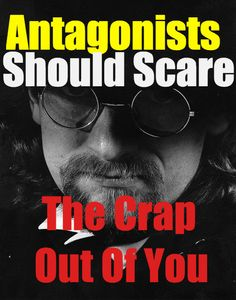 The Antagonist! Every Hero Needs A Challenge #writing