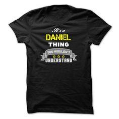 Its A Daniel Thing. Daniel Carcillo T Shirt #daniel #craig #black #t #shirt #daniel #j #t #shirt #daniel #ray #t #shirt #dear #daniel #t #shirt