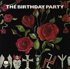 Nick Cave - The Birthday Party - Mutiny