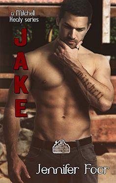 Jake Mitchell (Mitchell Healy Series Book 4) by Jennifer Foor http://www.amazon.com/dp/B00TBI6EK2/ref=cm_sw_r_pi_dp_mLBewb0VNXVFP