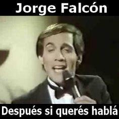 Jorge Falcon - Despues si queres habla acordes