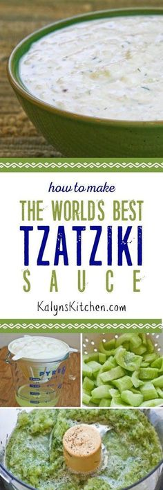How to Make the World's Best Tzatziki Sauce (Greek Yogurt and Cucumber Sauce) [KalynsKitchen.com] #HomemadeHomeDecor