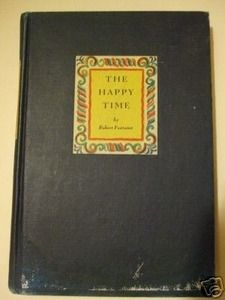 Second Silver - The Happy Time book Robert Fontaine 1945