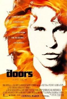 A movie that changed my life. The Doors (Oliver Stone).