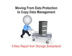 Moving From Data Protection to Copy Data Management  Click the link to read the full article: http://storageswiss.com/2014/10/15/what-is-copy-data/
