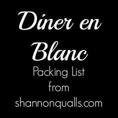 Diner en Blanc Packing List from shannonqualls.com #dinerenblanc                                                                                                                                                     More