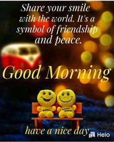Tuesday Quotes Good Morning, Good Morning Happy Sunday, Good Morning Inspirational Quotes, Good Morning Messages, Good Morning Greetings, Morning Wish, Morning Images, Friendship Symbols, Smile Quotes