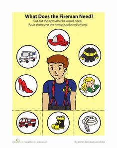 Help your child cut out the items that a fireman would need to do his job, and paste them over the items that don't belong.