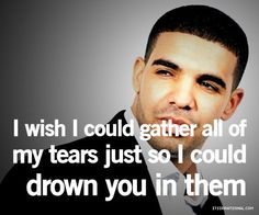 Drake Quotes About Women | Drake Quotes Tumblr Love