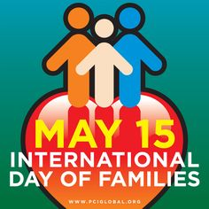 May 15~International Day of Families