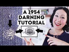 HOW TO DARN A HOLE IN CLOTHES... Using a 1954 vintage sewing tutorial! - YouTube