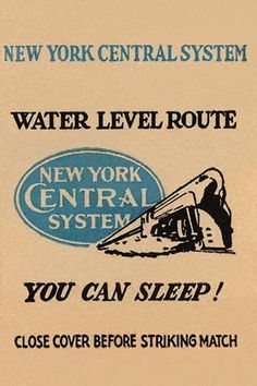 Advertising on a matchbook cover for the New York Central railroad promoting the Water Level Route train and the ability to sleep on these trips.