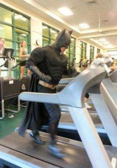 Like a boss, batman, treadmill