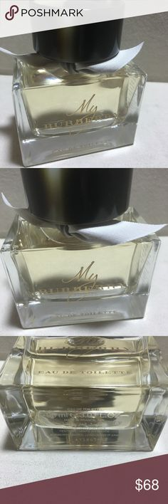 BURBERRY EAU DE TOILETTE SPRAY - 3.0 oz ALMOST NEW.  MY BURBERRY PERFUME. SPRAY JUST A FEW TIMES.  BOTTLE IS PRACTICALLY FULL.  NO BOX BUT WILL PACKAGE NICELY FOR YOU:-)  NICE FRAGRANCE. THIS IS A FULL SIZE 3 fl oz. bottle of Burberry fragrance.  Authentic!!!  PLEASE VIEW PICS AND ASK QUESTIONS PRIOR TO PURCHASE.  THANKS FOR VIEWING & SHARING MY CLOSET:-)  HAPPY POSHING:-) BURBERRY Makeup