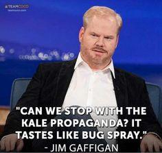 Bahahahaaa! Jim Gaffigan!