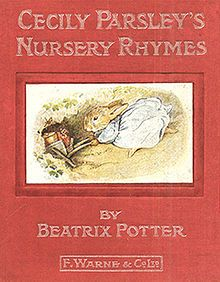 Beatrix Potter : Cecily Parsley's Nursery Rhymes ~ First edition cover, December 1922 Beatrix Potter Illustrations, Vintage Illustrations, Beatrix Potter Books, Three Blind Mice, Beatrice Potter, Peter Rabbit And Friends, Benjamin Bunny, Vintage Children's Books, Antique Books