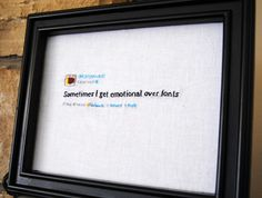 Embroidered Kanye West Tweets by Supervelma | Regretsy -- Clever Girl needs this in her office